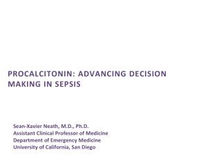 procalcitonin: Advancing Decision Making in sepsis
