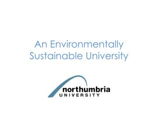 An Environmentally Sustainable University