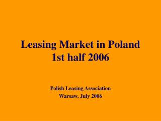 Leasing Market in Poland 1st half 2006