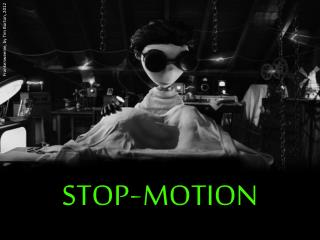 STOP - MOTION