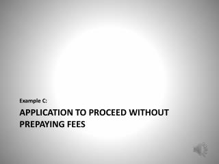 APPLICATION to proceed without prepaying fees