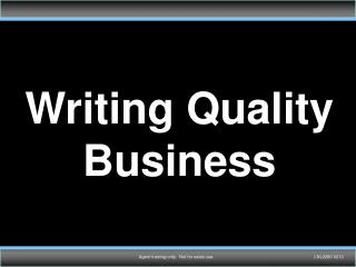 Writing Quality Business