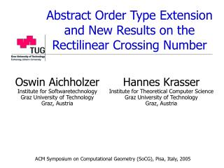 Abstract Order Type Extension and New Results on the Rectilinear Crossing Number