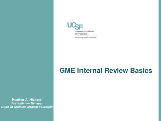 GME Internal Review Basics