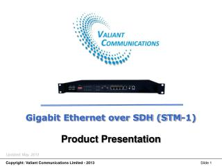 Gigabit Ethernet over SDH (STM-1) Product Presentation