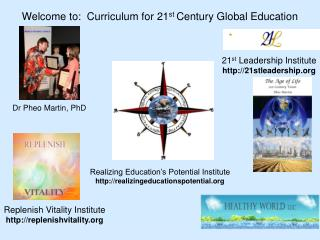 Welcome to:  Curriculum for 21 st  Century Global Education