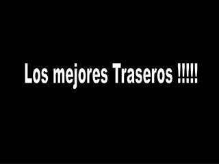 Los mejores Traseros !!!!!