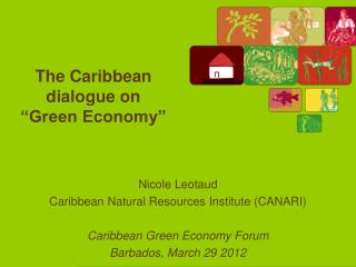"The Caribbean dialogue on ""Green Economy"""