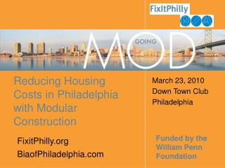Reducing Housing Costs in Philadelphia with Modular Construction