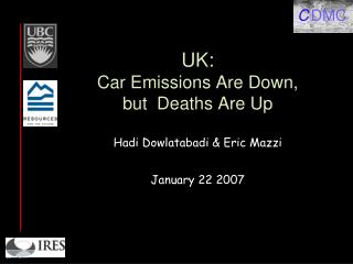 UK:  Car Emissions Are Down,  but  Deaths Are Up