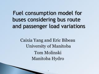 Fuel consumption model for buses considering bus route and passenger load variations