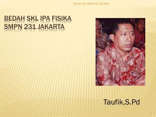 BEDAH SKL IPA FISIKA SMPN 231 JAKARTA