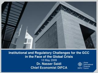 Institutional and Regulatory Challenges for the GCC in the Face of the Global Crisis