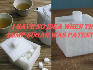 I have no idea when the lump-sugar was patented