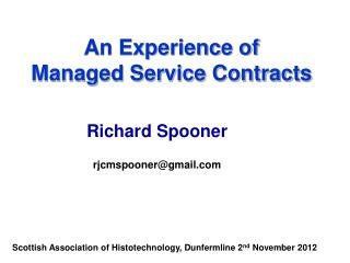 An Experience of  Managed Service Contracts