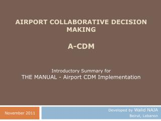Airport Collaborative Decision Making A-CDM