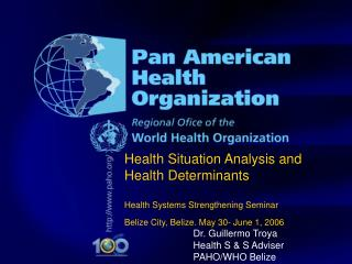 Health Situation Analysis and  Health Determinants Health Systems Strengthening Seminar