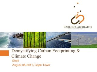 Demystifying Carbon Footprinting & Climate Change