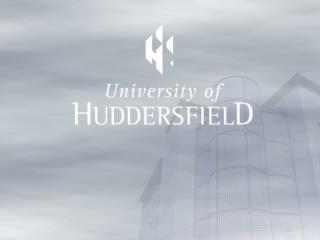 University of Huddersfield, UK