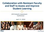 Collaboration with Resistant Faculty and Staff to Assess and Improve Student Learning