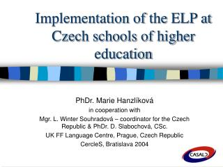 Implementation of  the  ELP at Czech schools of higher education
