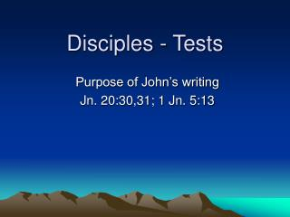 Disciples - Tests
