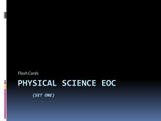 Physical Science EOC (set one)