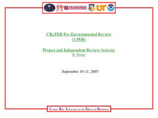 CRaTER Pre-Environmental Review (I-PER) Project and Independent Review Activity R. Foster