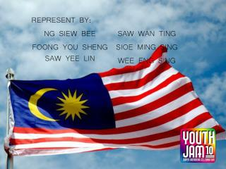 REPRESENT BY: NG SIEW BEE FOONG YOU SHENG SAW YEE LIN SAW WAN TING  SIOE MING SING WEE ENG SING