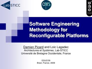 Software Engineering Methodology for Reconfigurable Platforms