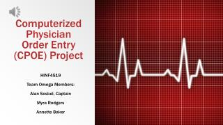 Computerized Physician Order Entry (CPOE) Project