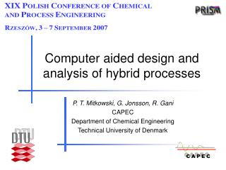 Computer aided design and analysis of hybrid processes