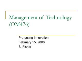 Management of Technology (OM476)