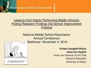 Kristen Campbell Wilcox Janet Ives Angelis Know Your Schools~for NY Kids School of Education