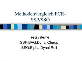 Methodenvergleich PCR-SSP/SSO