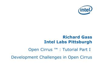 Richard Gass Intel Labs Pittsburgh