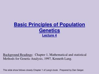 Basic Principles of Population Genetics Lecture 4