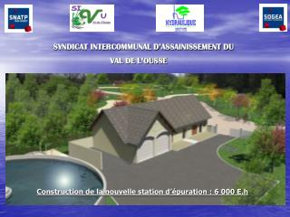 SYNDICAT INTERCOMMUNAL D'ASSAINISSEMENT DU  VAL DE L'OUSSE