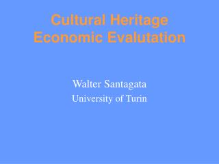 Cultural Heritage Economic Evalutation