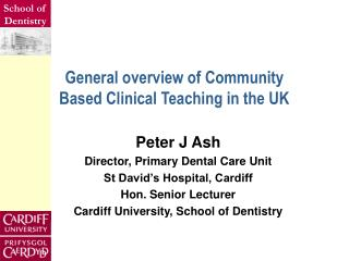 General overview of Community  Based Clinical Teaching in the UK