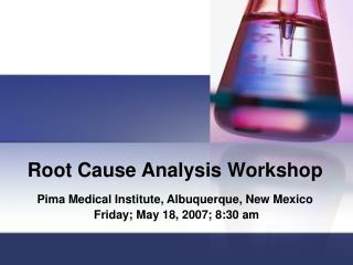 Root Cause Analysis Workshop