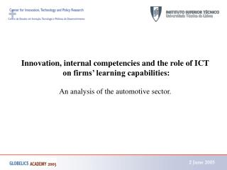 Innovation, internal competencies and the role of ICT  on firms' learning capabilities: