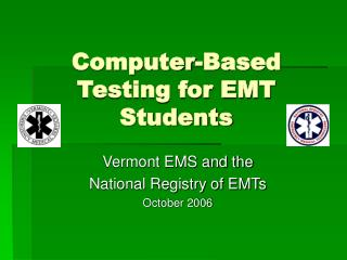 Computer-Based Testing for EMT Students