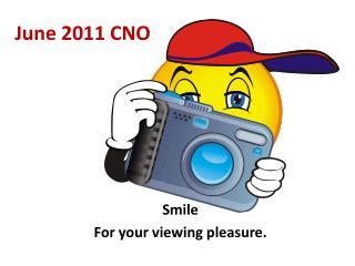 June 2011 CNO