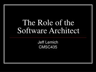 The Role of the Software Architect