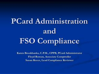 PCard Administration  and  FSO Compliance