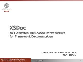 XSDoc an Extensible Wiki-based Infrastructure  for Framework Documentation