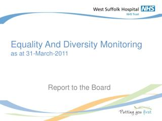 Equality And Diversity Monitoring as at 31-March-2011