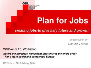 Plan for Jobs creating jobs to give Italy future and growth