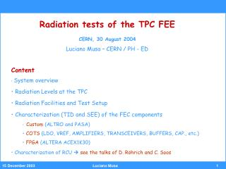 Radiation tests of the TPC FEE CERN, 30 August 2004